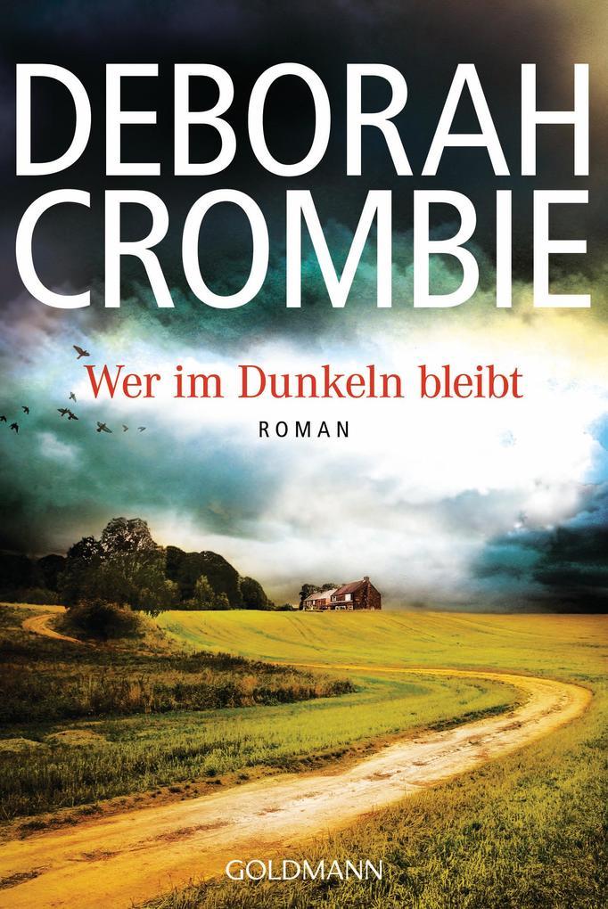 Wer im Dunkeln bleibt als eBook von Deborah Crombie