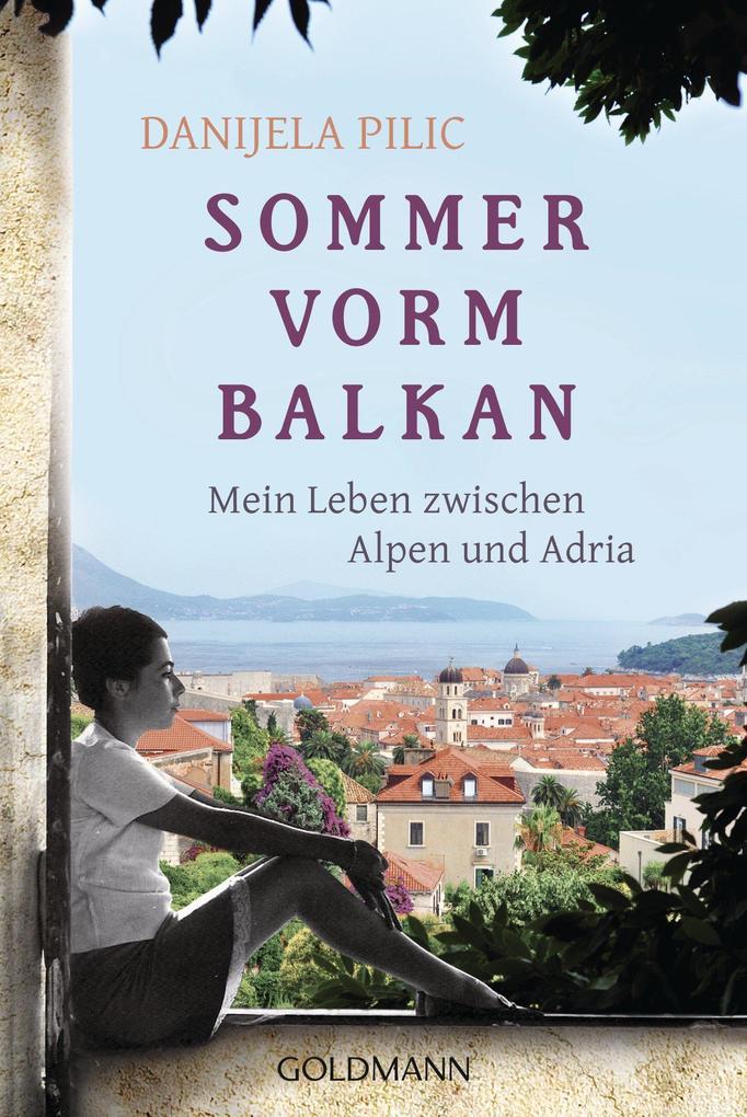 Sommer vorm Balkan als eBook von Danijela Pilic