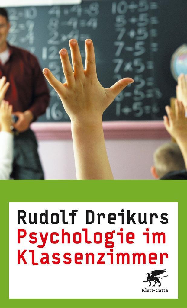 Psychologie im Klassenzimmer als Buch von Rudol...