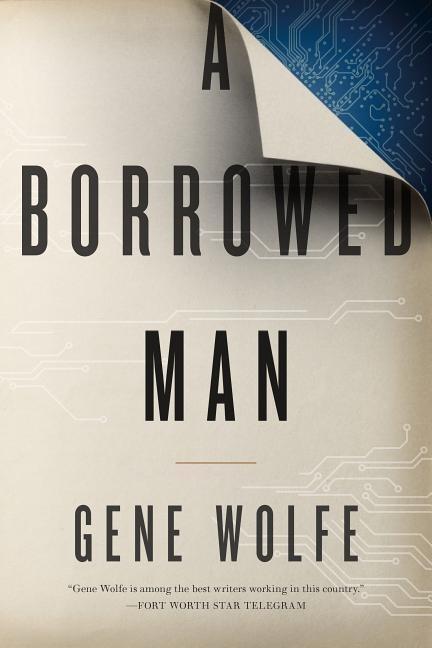 A Borrowed Man als Buch von Gene Wolfe