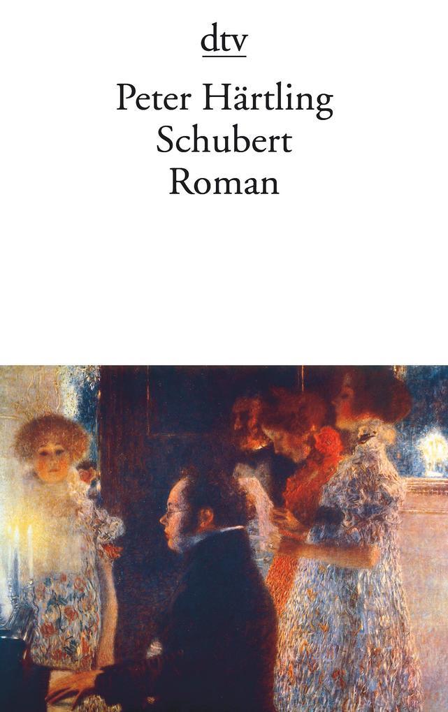 Schubert als Taschenbuch von Peter Härtling