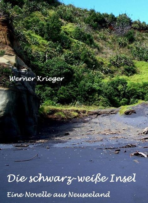 Die schwarz-weiße Insel als eBook von Werner Krieger