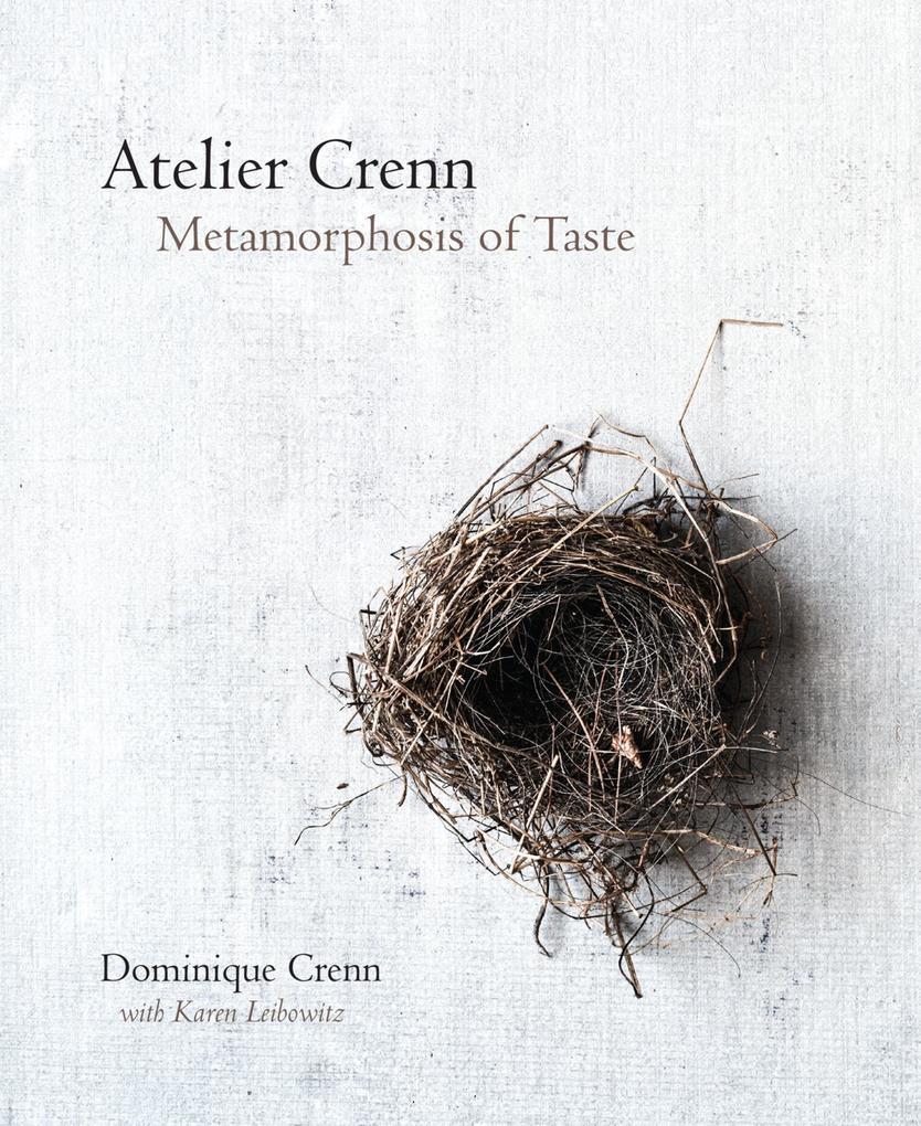 Atelier Crenn als Buch von Dominique Crenn, Karen Leibowitz