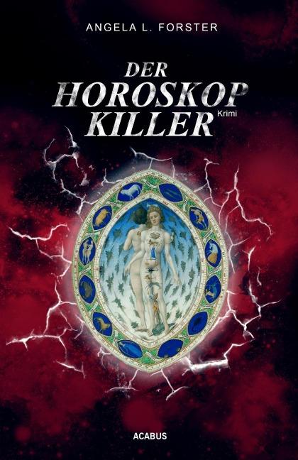 Der Horoskop-Killer als Buch von Angela L. Forster