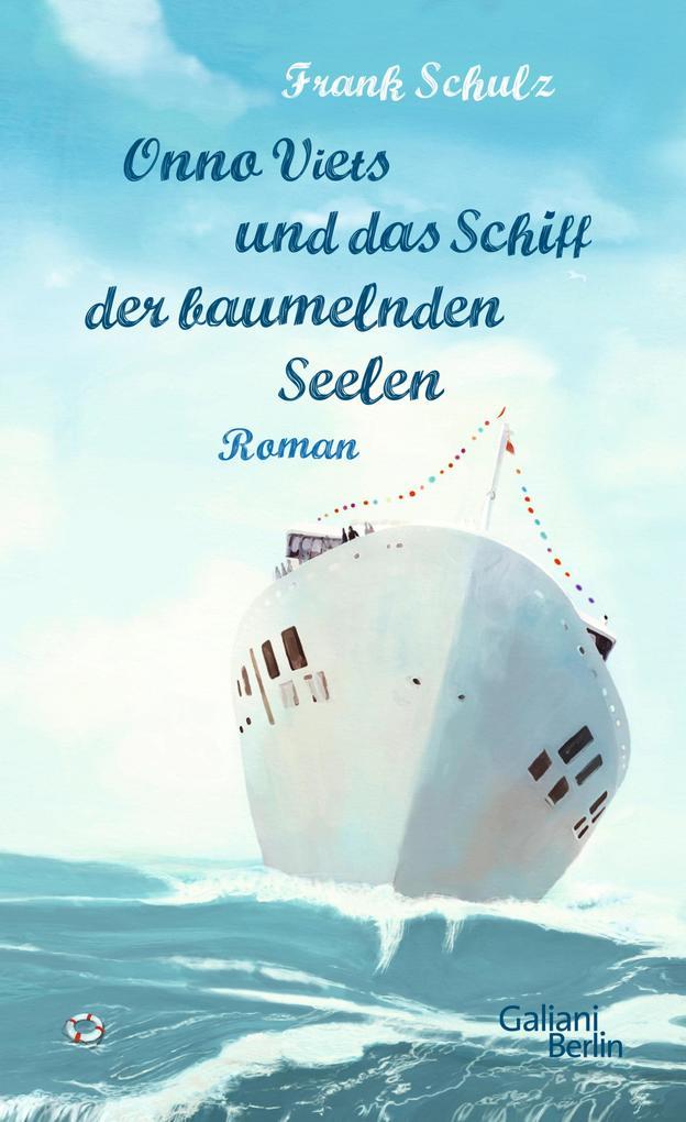 Onno Viets und das Schiff der baumelnden Seelen als eBook von Frank Schulz