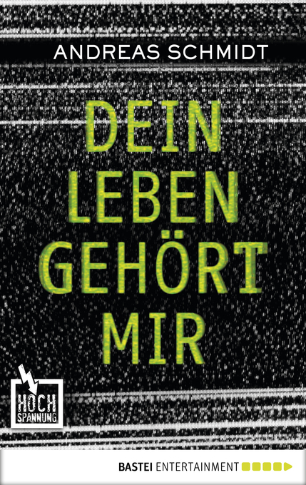 Dein Leben gehört mir als eBook von Andreas Schmidt