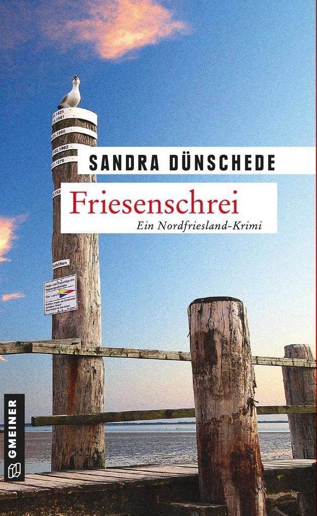 Friesenschrei als eBook von Sandra Dünschede