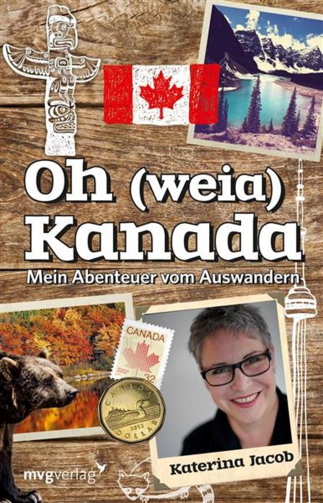Oh (weia) Kanada als eBook von Katerina Jacob
