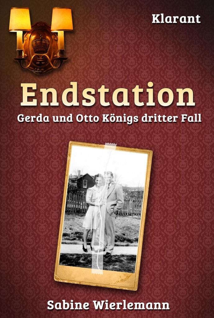 Endstation. Schwabenkrimi als eBook von Sabine Wierlemann