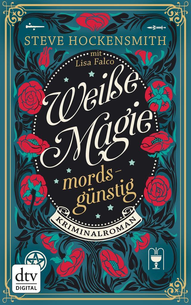 Weiße Magie - mordsgünstig als eBook von Steve Hockensmith
