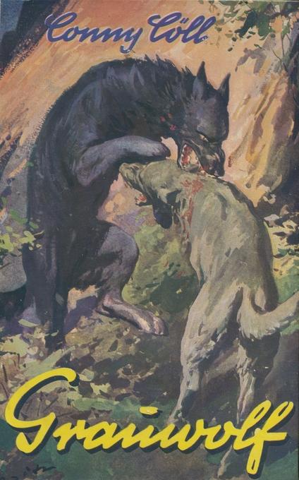 Conny Cöll - Grauwolf als eBook von Konrad Kölbl