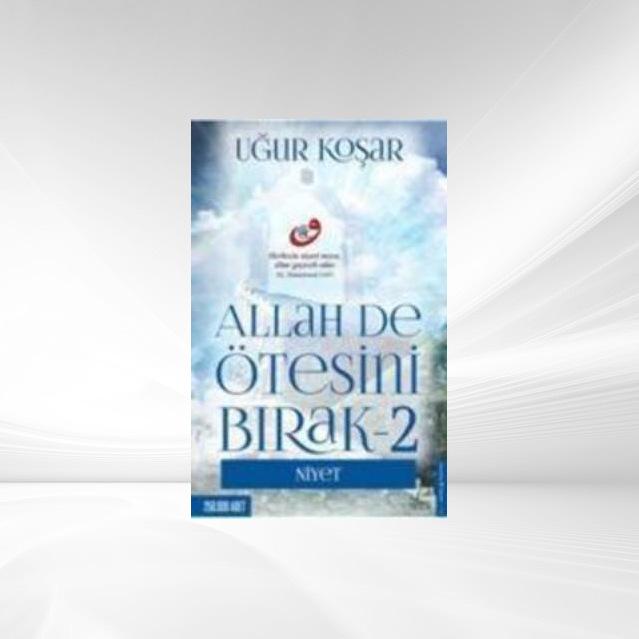 Allah De Ötesini Birak 2 als Taschenbuch von Ugur Kosar