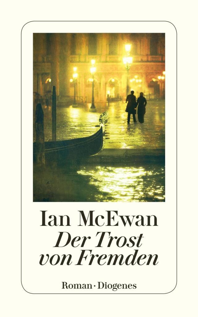 Der Trost von Fremden als eBook von Ian McEwan