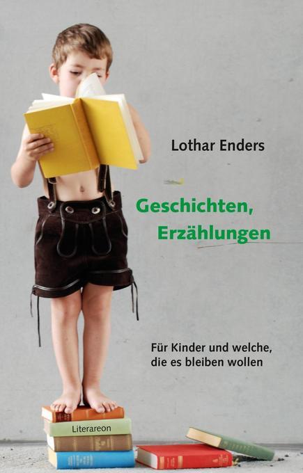 Geschichten, Erzählungen als Buch von Lothar Enders