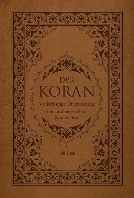 Der Koran als Buch von Ali Ünal