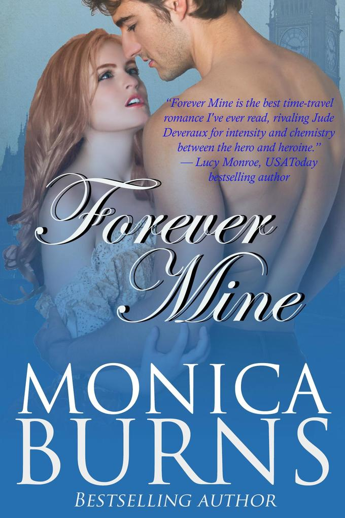 Forever Mine als eBook von Monica Burns