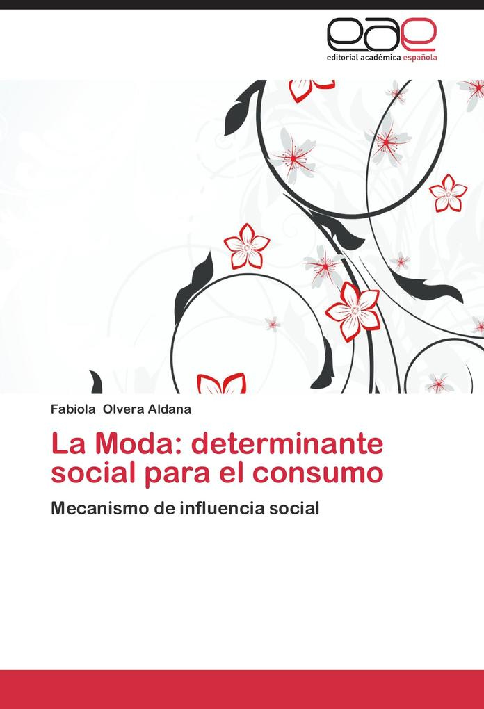 La Moda: determinante social para el consumo al...