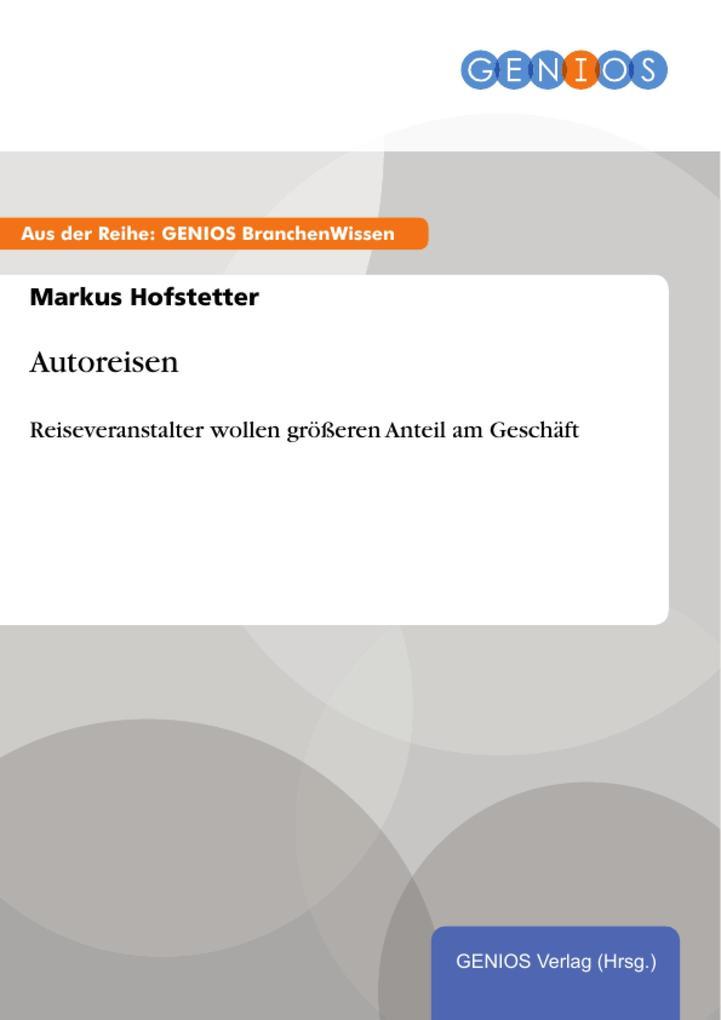 Vorschaubild von Autoreisen als eBook von Markus Hofstetter