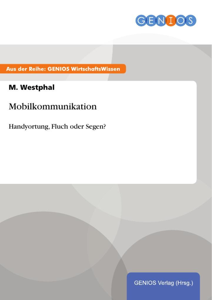Mobilkommunikation als eBook von M. Westphal