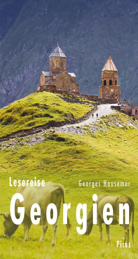 Lesereise Georgien als eBook von Georges Hausemer