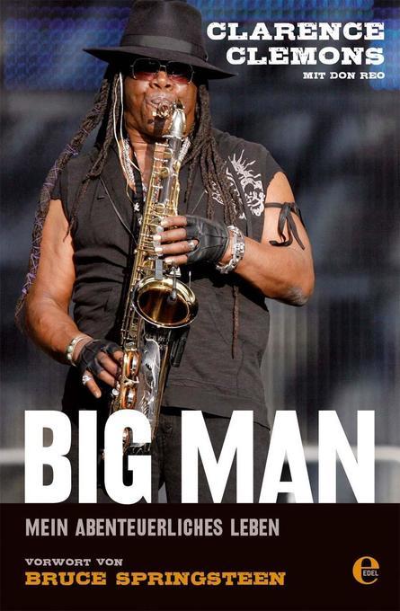 Big Man als Buch von Clarence Clemons, Don Reo
