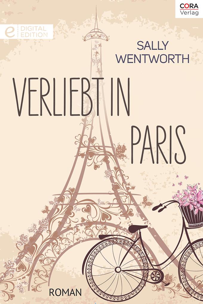 Verliebt in Paris als eBook von Sally Wentworth