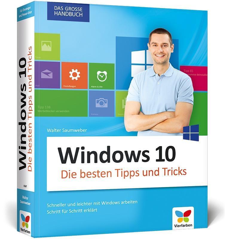 Windows 10 - Die besten Tipps und Tricks als Buch von Walter Saumweber