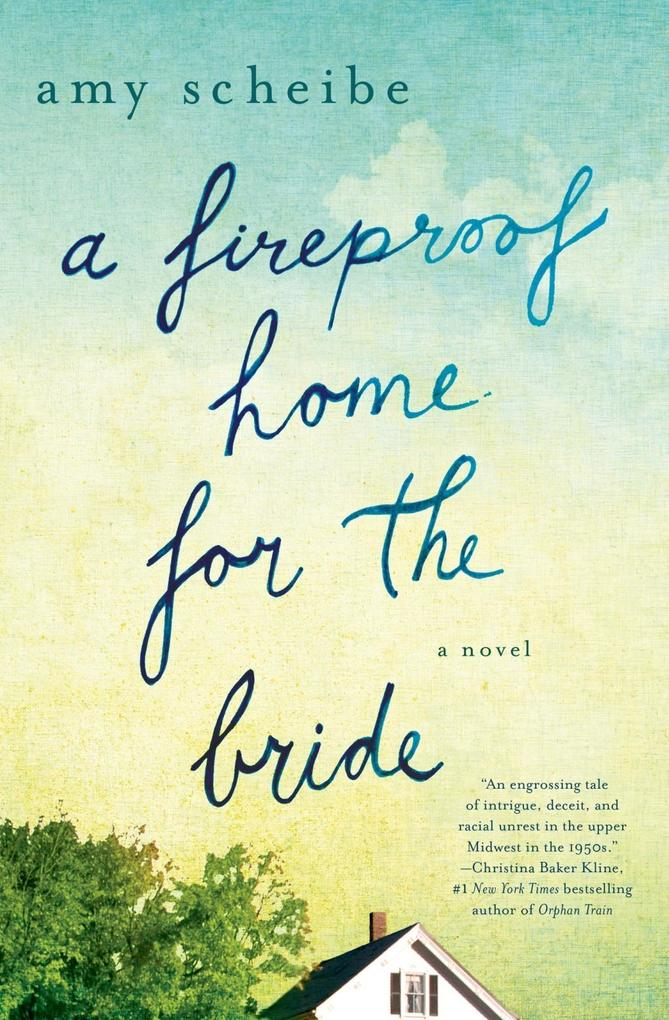 A Fireproof Home for the Bride als eBook von Amy Scheibe