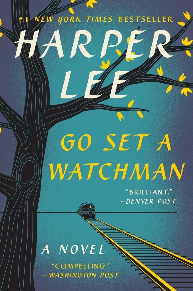Go Set a Watchman als eBook von Harper Lee