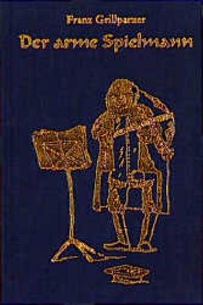 Der arme Spielmann als Buch von Franz Grillparzer