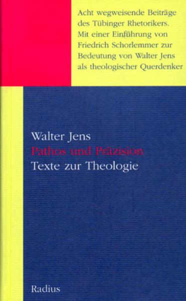 Pathos und Präzision als Buch von Walter Jens