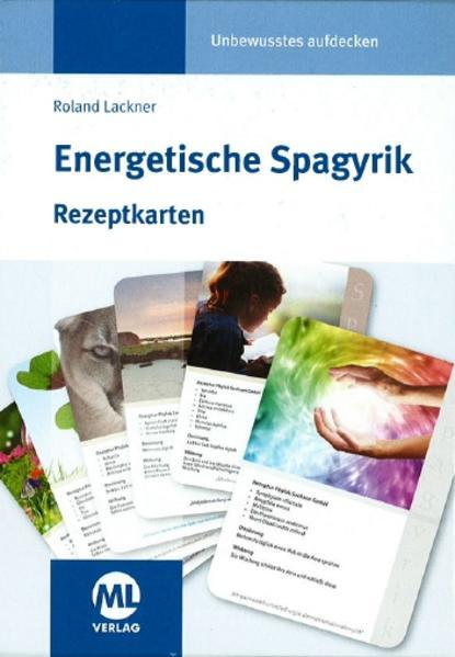 Energetische Spagyrik - Rezeptkarten als Buch von Roland Lackner