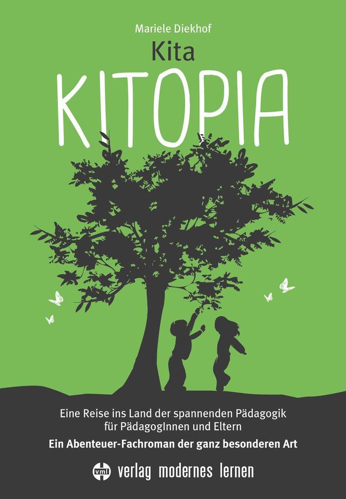 Kita KITOPIA als Buch von Mariele Diekhof