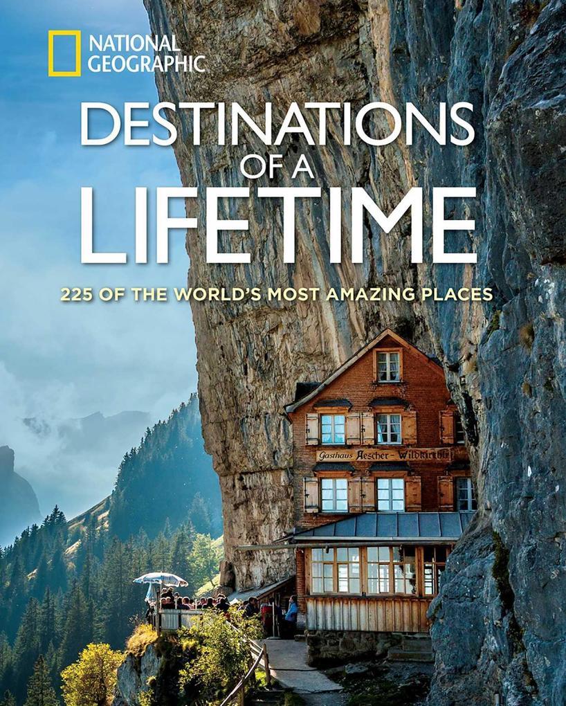 Destinations of a Lifetime als Buch von
