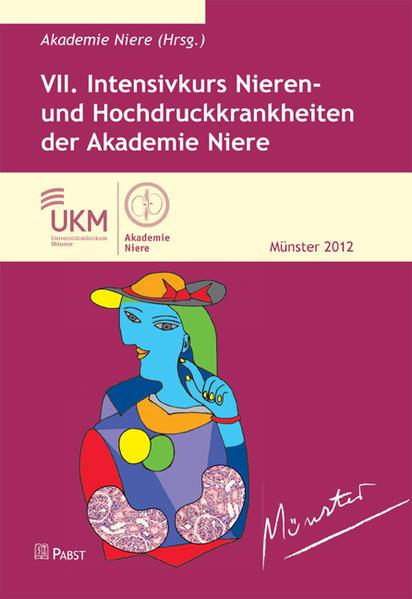VII. Intensivkurs Nieren- und Hochdruckkrankheiten der Akademie Niere als Buch von