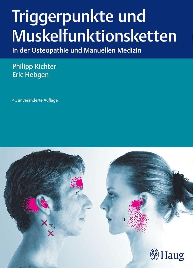 Triggerpunkte und Muskelfunktionsketten als Buch von Philipp Richter, Eric Hebgen
