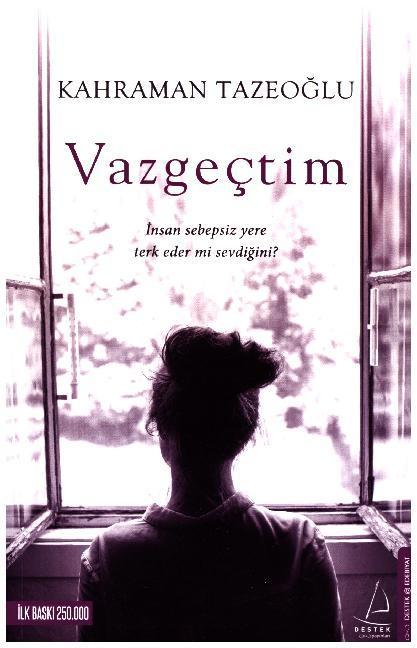 Vazgectim als Taschenbuch von Kahraman Tazeoglu