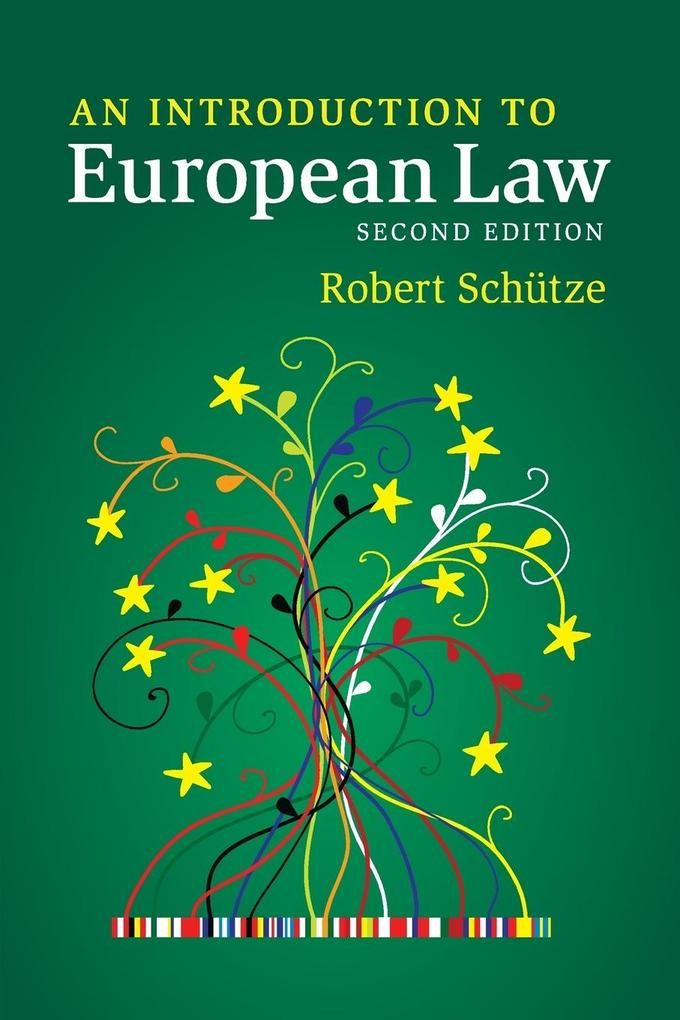 An Introduction to European Law als Buch von Robert Schütze