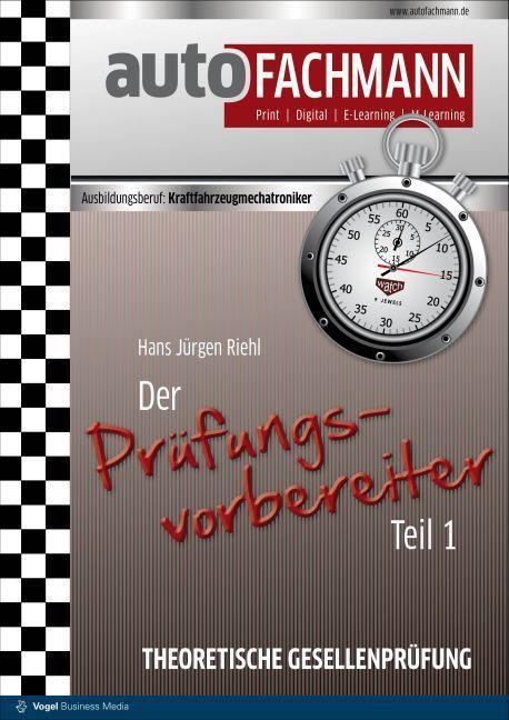 Der Prüfungsvorbereiter Teil 1 als Buch von Hans-Jürgen Riehl
