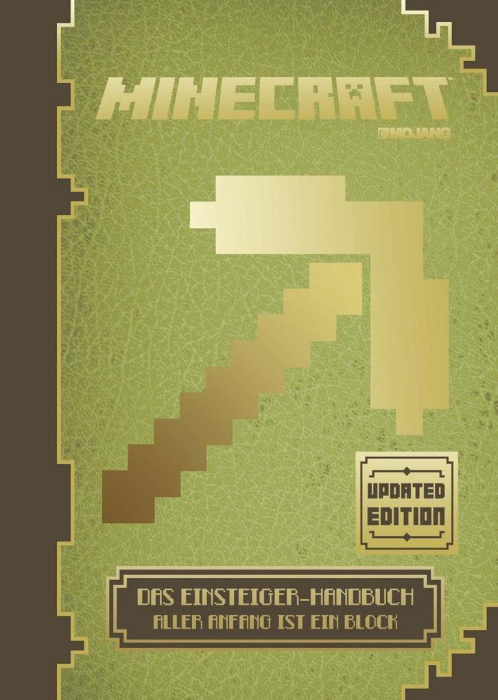 Minecraft, Das Einsteiger-Handbuch - Updated Edition als Buch von