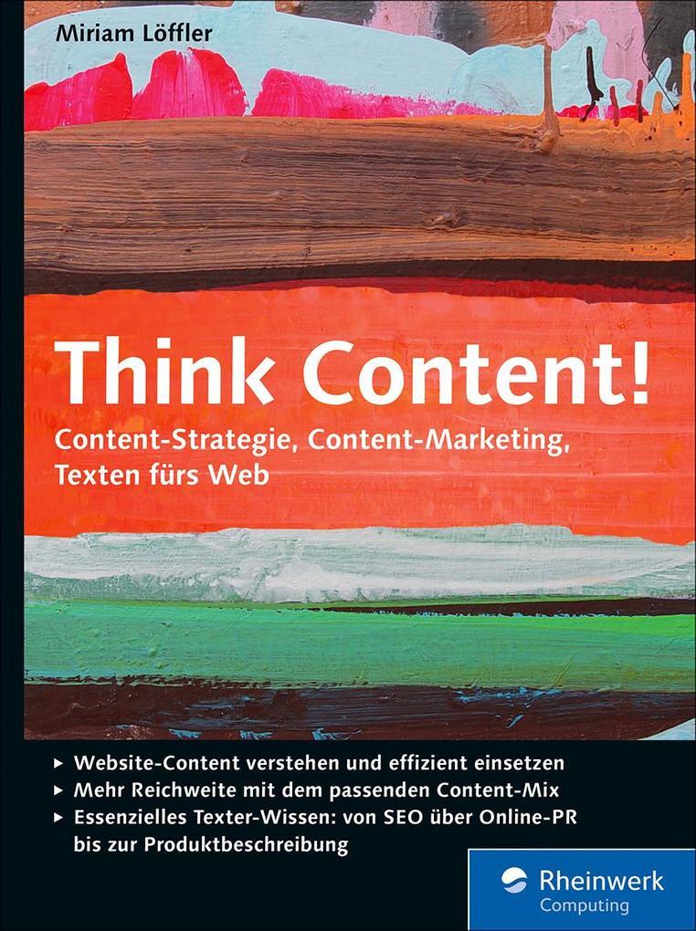 Think Content! als eBook von Miriam Löffler
