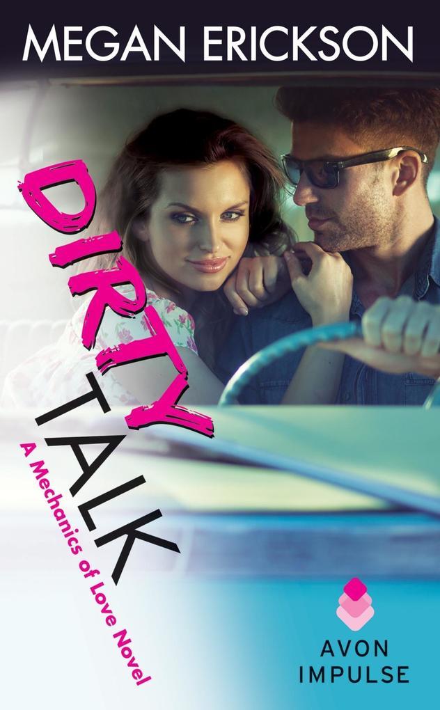 Dirty Talk als eBook von Megan Erickson