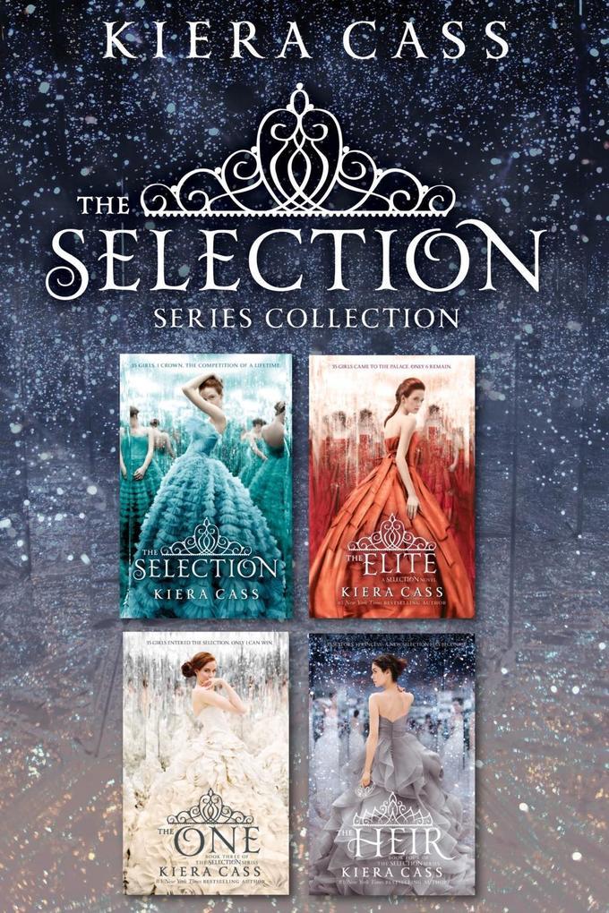 The Selection Series 4-Book Collection als eBook von Kiera Cass