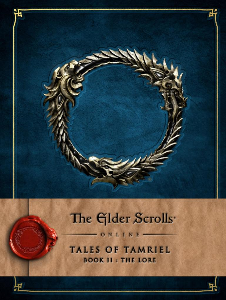 The Elder Scrolls Online - Tales of Tamriel Vol. II: The Lore als Buch von
