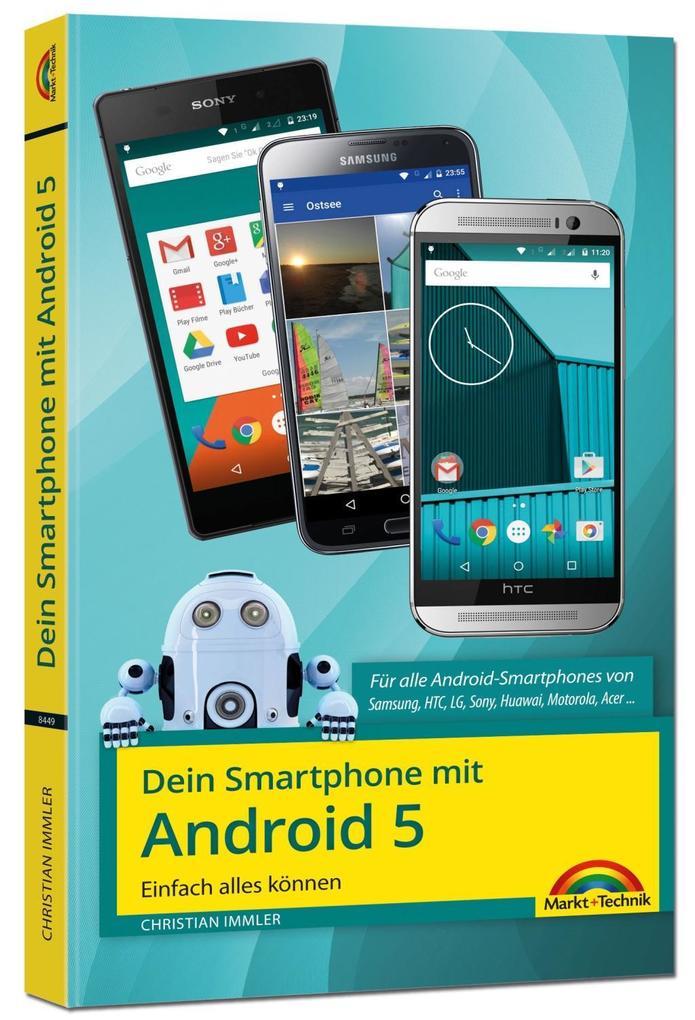 Dein Smartphone mit Android 5 - Einfach alles können als Buch von Christian Immler