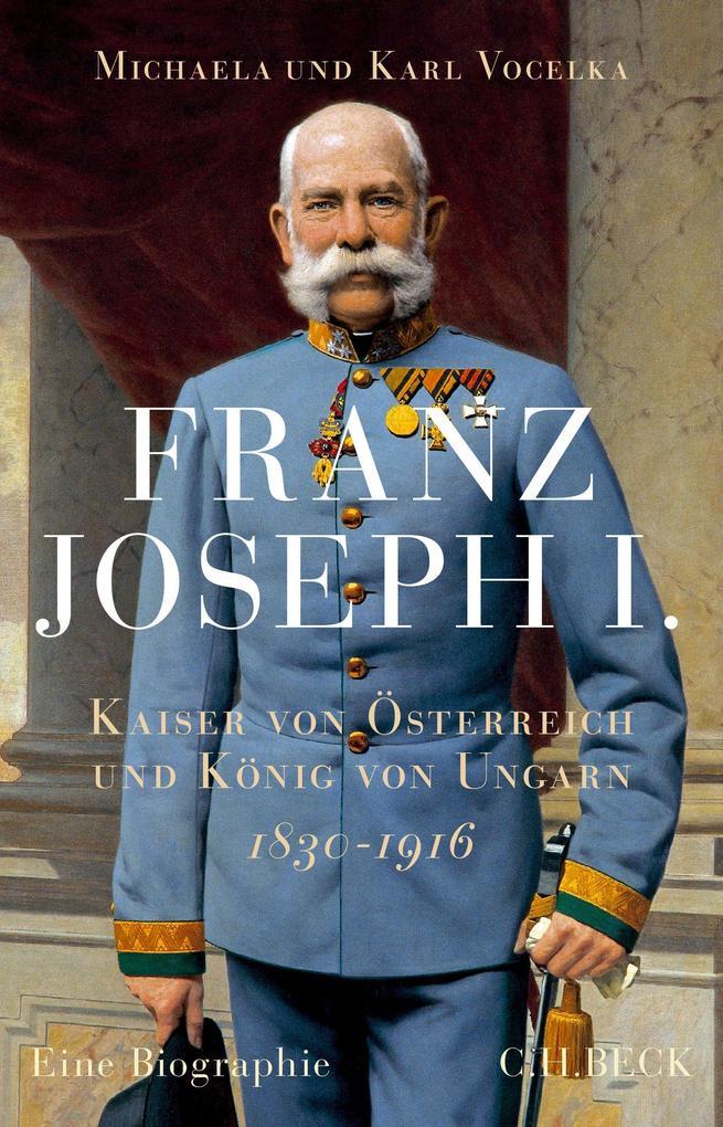 Franz Joseph I. als Buch von Michaela Vocelka