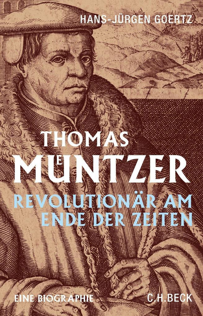 Thomas Müntzer als Buch von Hans-Jürgen Goertz