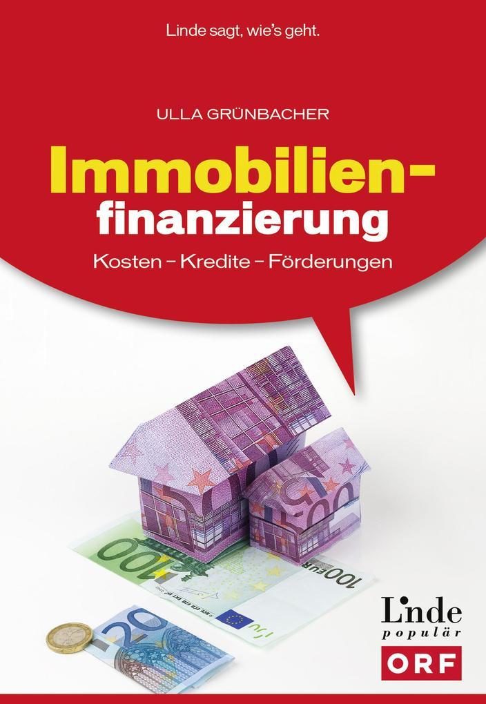 Immobilienfinanzierung als eBook von Ulla Grünb...