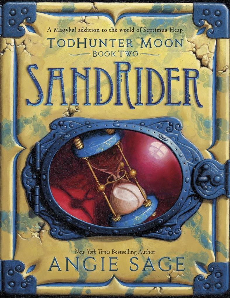TodHunter Moon, Book Two: SandRider als eBook von Angie Sage