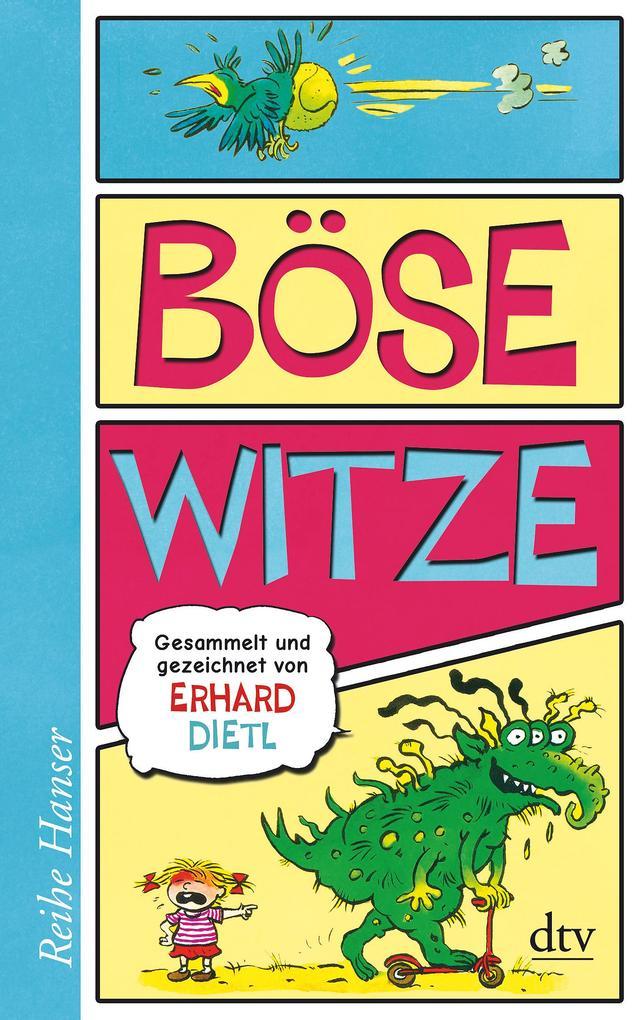 Böse Witze als Taschenbuch von Erhard Dietl